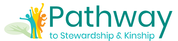 Pathways to Stewardship & Kinship